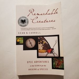 Remarkable Creatures : Epic Adventures in the Sear
